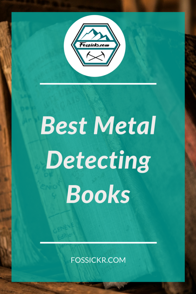 Best Metal Detecting Books