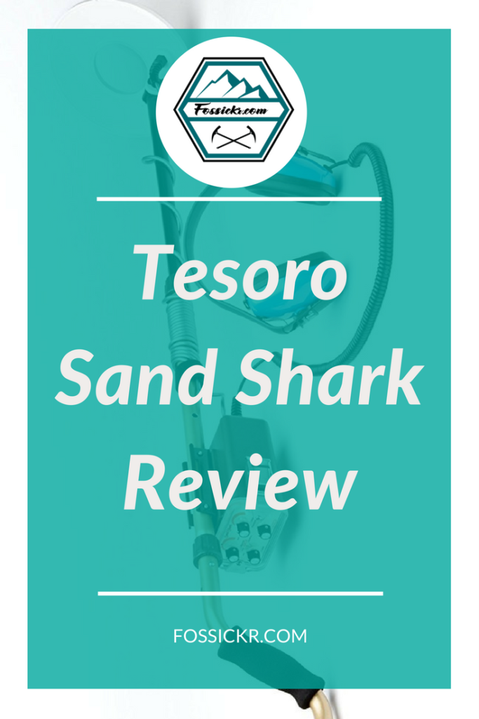 Tesoro Sand Shark Review - Pin it to read later